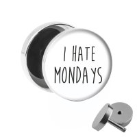 Motiv Fake Plug - I Hate Mondays - Weiß